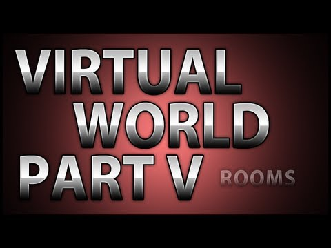 Creating a Virtual World! Part V: Rooms