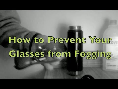 How to Stop Your Glasses from Fogging
