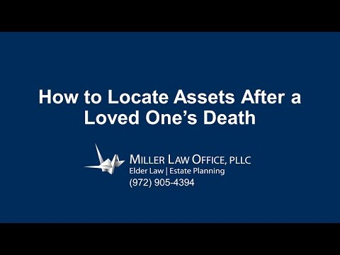 Plano Probate Attorney: How to Locate Assets After a Loved One's Death