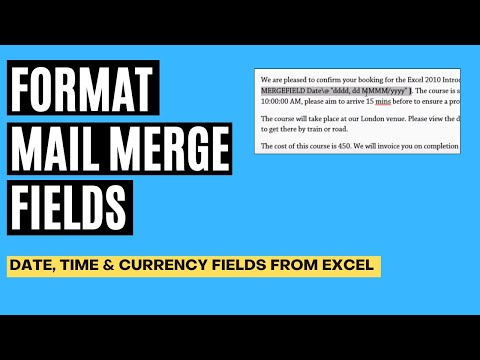 Format Mail Merge Fields from Excel