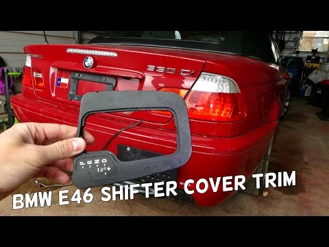BMW E46 SHIFTER SHIFT BEZEL TRIM COVER REMOVAL REPLACEMENT
