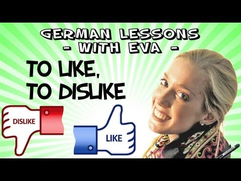 German Lesson 23 - To like and to dislike