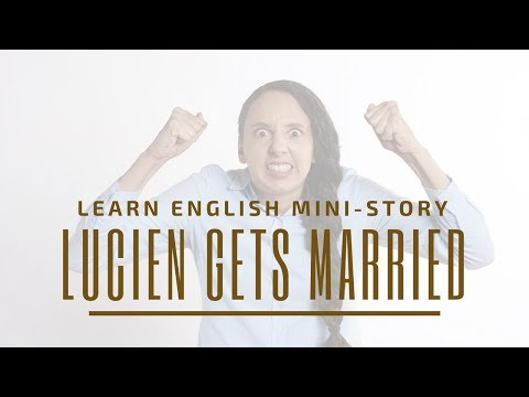 Learn English Mini-Story: Lucien Gets Married