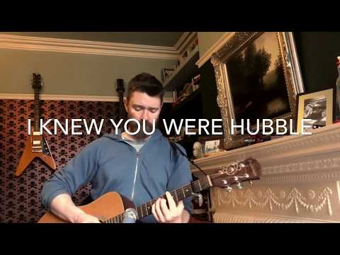 I Knew You Were Hubble (Lyrics in the description)