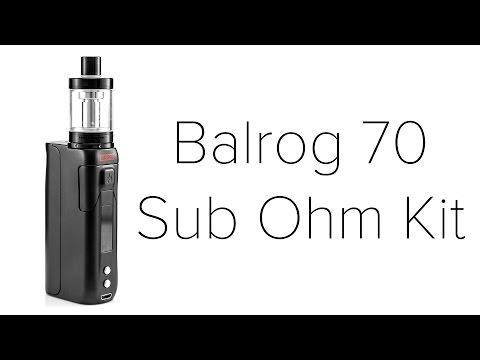 Balrog 70 Sub Ohm Kit Review