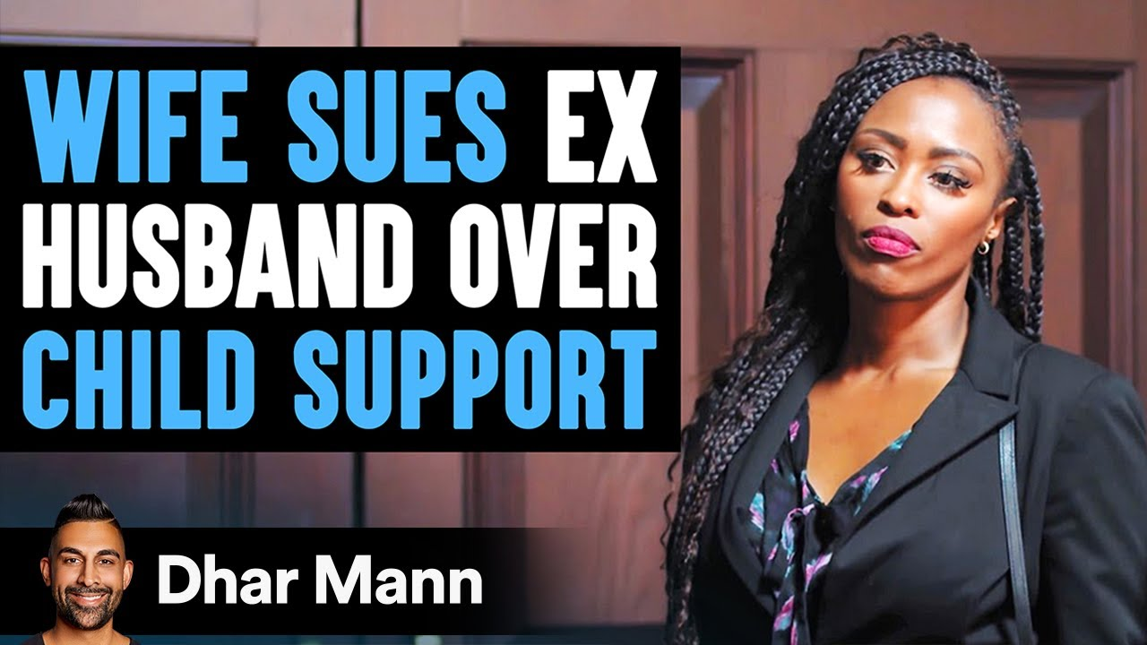 Wife Sues Ex-Husband Over Child Support, Instantly Regrets It | Dhar Mann