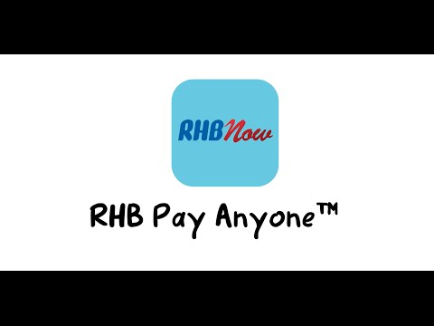 RHBNow Mobile Banking App: Transfer money with RHB Pay Anyone™!