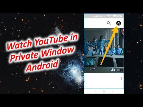 How to Watch YouTube in Private Window Android