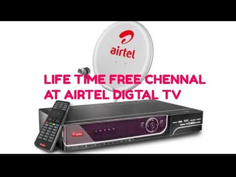 LIFE TIME FREE CHANNEL IN AIRTEL DIGITAL TV