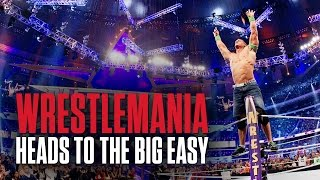 WrestleMania heads to New Orleans in 2018