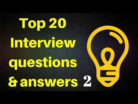 TOP 20 Most Common Job Interview Questions with Best Answers (HINDI,ENGLISH)