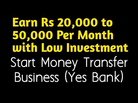 Start Money Transfer Business in Low Investment - Earn Rs 20,000 to 50,000 Per Month in India