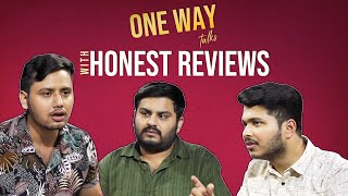 MensXP | One Way Talks | Honest Reviews