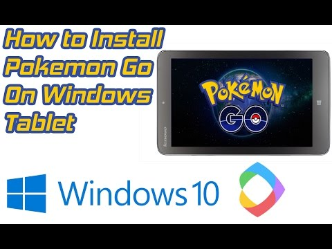 How to Install Pokemon GO on Windows Tablet