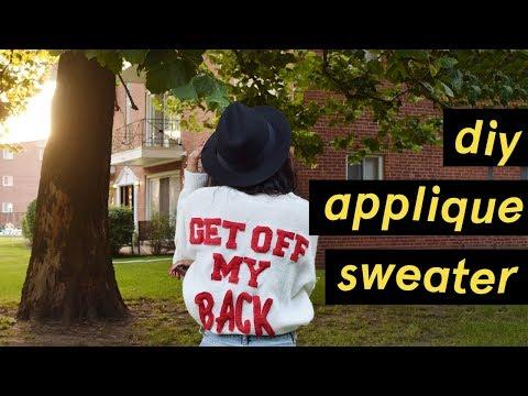 DIY Appliqué Sweater - H&M 'Get Off My Back' Sweater | Alicia Fuller