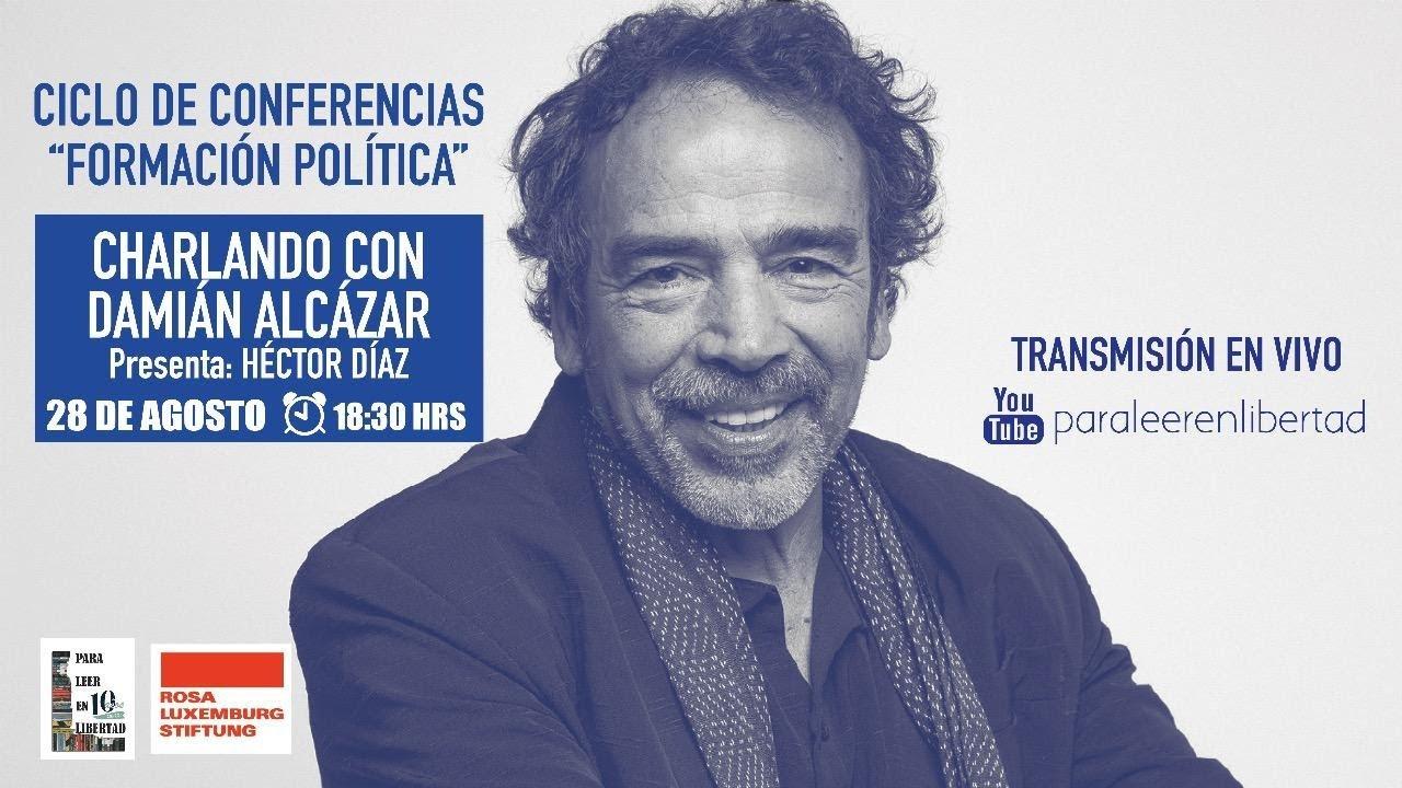 Charlando con Damián Alcazar #ParaHablarEnLibertad