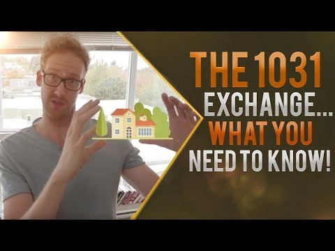 Using a 1031 Exchange... BUT WHAT IS IT??!?
