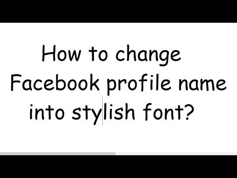 How to change Facebook profile name into stylish font?