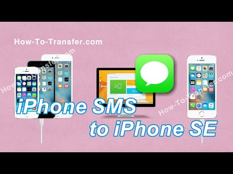 How to Transfer SMS Text Messages from iPhone to iPhone SE without iTunes