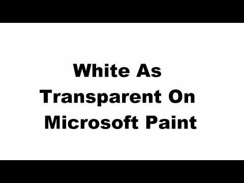 Transparency Tutorial For Windows 7 MS Paint