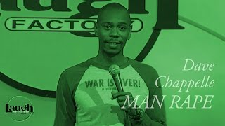 Dave Chappelle | Man Rape | Stand-Up Comedy