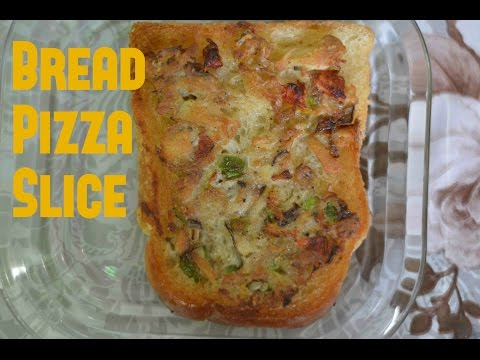 How to make Delicious Bread Pizza Slice for Breakfast