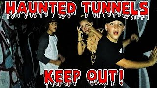 HAUNTED TUNNELS 3AM CHALLENGE! *VERY SCARY*