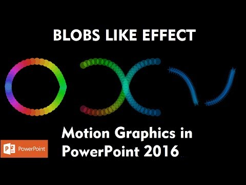 Blobs Like Effect | Motion Graphics in PowerPoint 2016 Tutorial | The Teacher