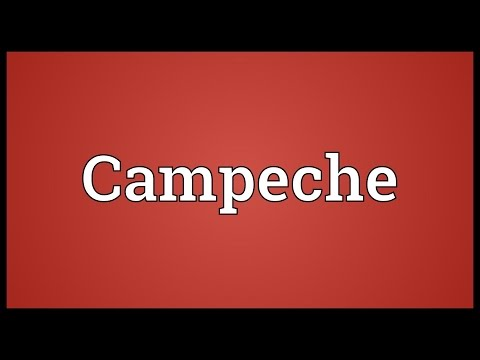 Campeche Meaning