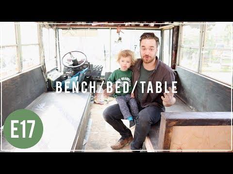 DIY Storage Bench / Bed / Table - Skoolie Bus Conversion - E17