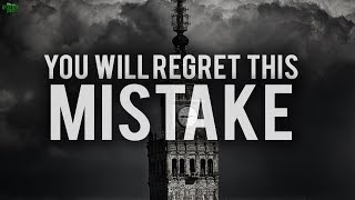 A MISTAKE THAT WE WILL ALL REGRET SOON