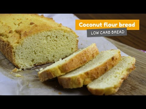 Coconut Flour Bread | Low Carb Breads #2