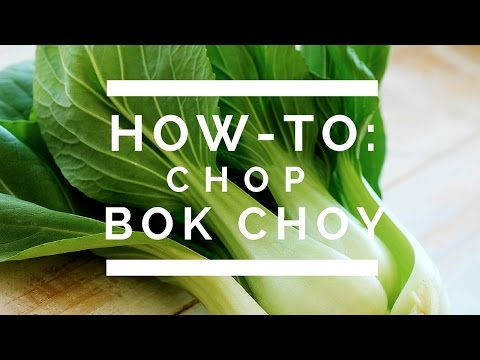 How-To: Chop Bok Choy
