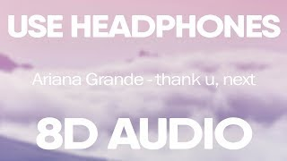 Ariana Grande  Thank U Next 8d Audio
