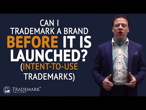 Can I trademark a brand before it's launched? | Trademark Factory® FAQ