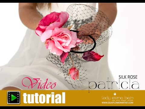 How to make silk Rose Patricia