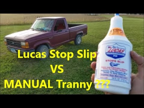 Lucas Stop Slip Review: IN A MANUAL/5-Speed Transmission ???