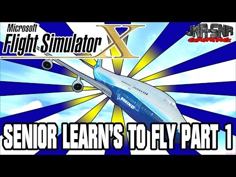 MICROSOFT FLIGHT SIMULATOR X | Learning to fly with Senior and James the Fox | PART 1