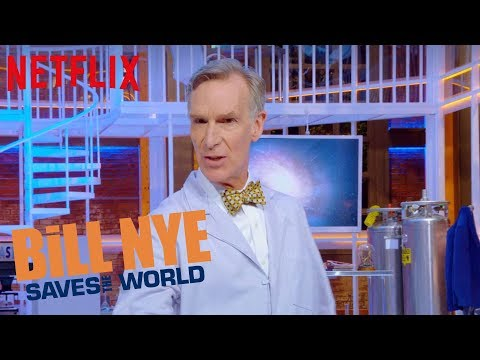 Bill Nye Saves The World - New Season May 11 | Official Trailer [HD] | Netflix