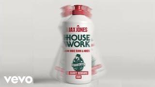 Jax Jones - House Work (Danny Howard Remix) ft. Mike Dunn, MNEK