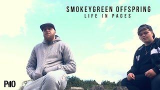 P110 - SmokeyGreen Offspring - Life In Pages [Net Video]