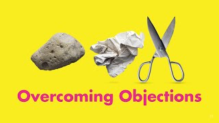 How to respond to the 3 most common Client Objections in Sales