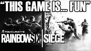 This Game Is... Fun - Rainbow Six Siege