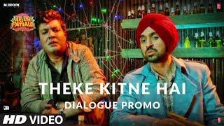 Theke Kitne Hai| Arjun Patiala |Diljit, Kriti, Varun| Dinesh V | Bhushan K | Rohit J | 26 July