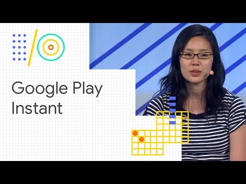 Google Play Instant: how game developers are finding success (Google I/O '18)