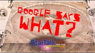 StarTalk Snippet: Google Says What?