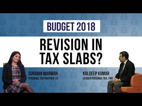 Will Tax Slabs Be Revised In Budget 2018?