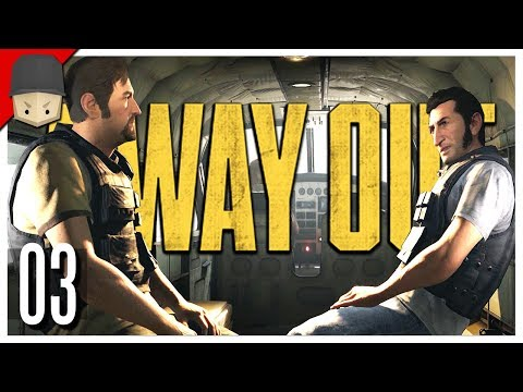 A WAY OUT - Ep.03 : THE GREAT ESCAPE!