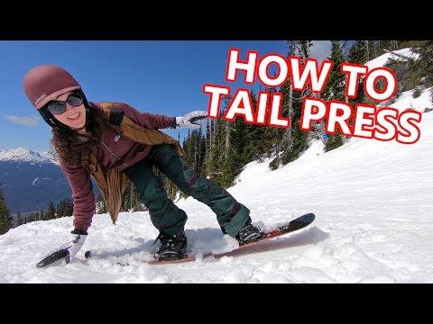 How to Tail Press - Beginner Snowboard Tricks