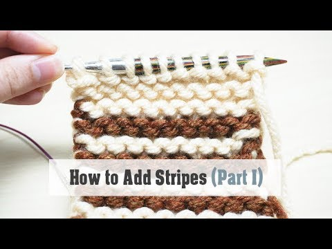 How to Knit: Stripes (Part I) - Two Ways to Change Yarn Colour & Add Single Stripes   For Beginners